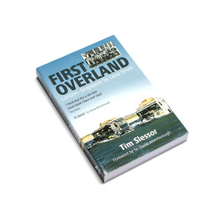 First Overland By Tim Slessor