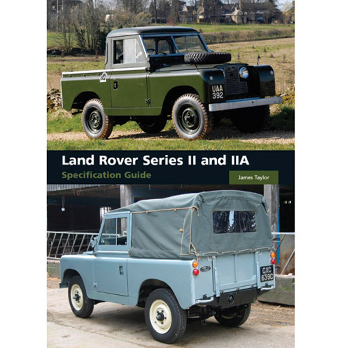 Classic Land Rover Parts: LAND ROVER SERIES II AND IIA SPECIFICATION GUIDE, BOOK78